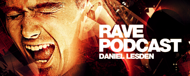 Rave Podcast