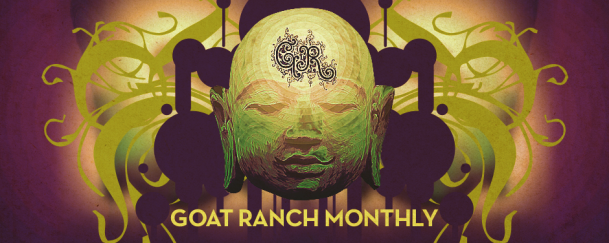 Goat Ranch Monthly
