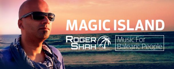 Magic Island - Music For Balearic People with Roger Shah - DI FM